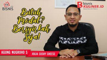 Tips Modal Usaha Bisnis Kuliner, Langsung Dari Owner Jogja Cushy Cheese