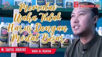 Tips Modal Usaha Bisnis Kuliner, Langsung Dari Owner Madu Al Hidayah