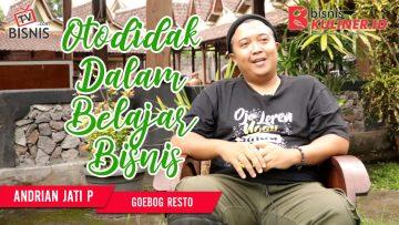 Tips Memulai Usaha Bisnis Kuliner, Langsung Dari Owner Goebog Resto