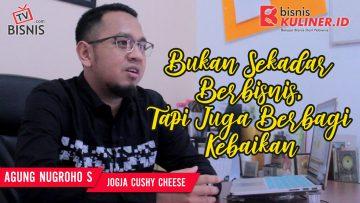 Tips Memulai Usaha Bisnis Kuliner, Langsung Dari Owner Jogja Cushy Cheese