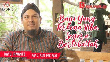 Tips Modal Usaha Bisnis Kuliner, Langsung Dari Owner Sop & Sate Pak Bayu