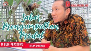Tips Modal Usaha Bisnis Kuliner, Langsung Dari Owner Toean watiman