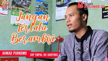 Tips Memulai Usaha Bisnis Kuliner, Langsung Dari Owner Sop Empal Bu Haryoko