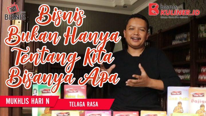Tips Memulai Usaha Bisnis Kuliner, Langsung Dari Owner Telaga Rasa