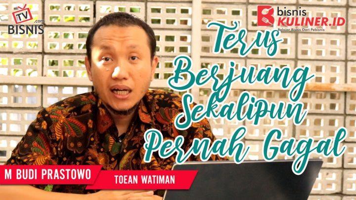 Tips Memulai Usaha Bisnis Kuliner, Langsung Dari Owner Toean Watiman