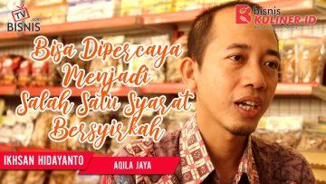 Tips Pemasaran Bisnis Kuliner, Langsung Dari Owner Aqila Jaya
