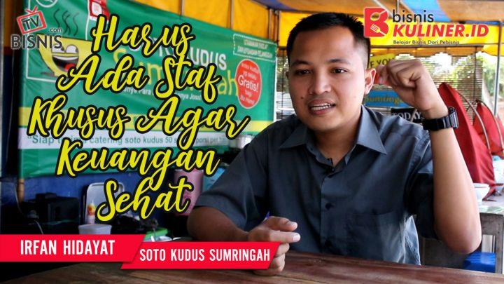 Tips Keuangan Bisnis Kuliner, Langsung Dari Owner Soto Kudus Sumringah