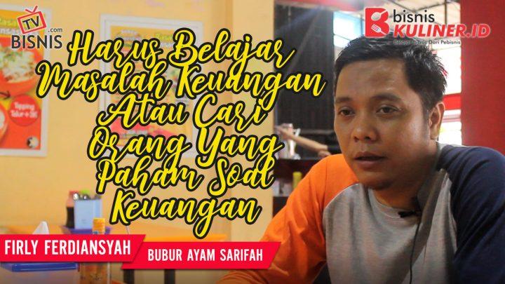 Tips Keuangan Bisnis Kuliner, Langsung Dari Owner Bubur Syarifah