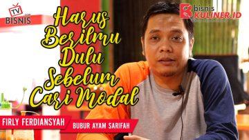 Tips Modal Usaha Bisnis Kuliner, Langsung Dari Owner Bubur Syarifah