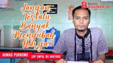 Tips Pemasaran Bisnis Kuliner, Langsung Dari Owner Sop Empal Bu Haryoko