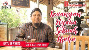 Tips Keuangan Bisnis Kuliner, Langsung Dari Owner Sop & Sate Pak Bayu