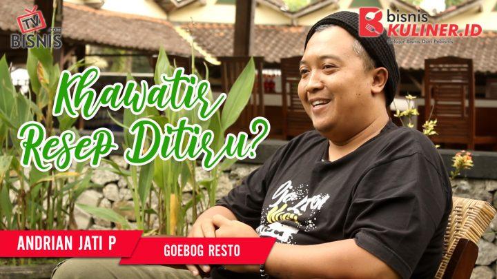 Tips Resep Bisnis Kuliner, Langsung Dari Owner Goebog Resto