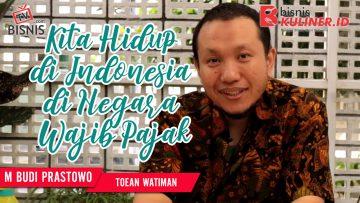 Tips Keuangan Bisnis Kuliner, Langsung Dari Owner Toean Watiman