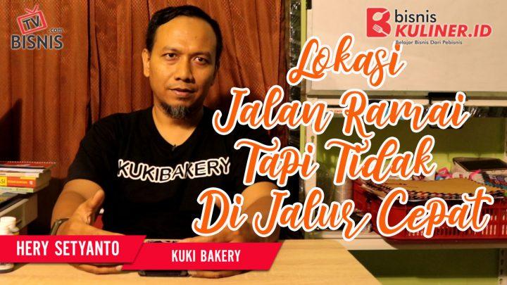 Tips Lokasi Usaha Bisnis Kuliner, Langsung Dari Owner Kuki Bakery