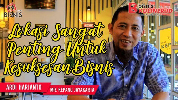 Tips Lokasi Usaha Bisnis Kuliner, Langsung Dari Owner Mie Kepang
