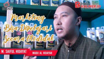 Tips Pemasaran Bisnis Kuliner, Langsung Dari Owner Madu Al Hidayah