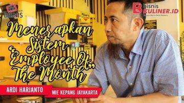 Tips Manajemen SDM Bisnis Kuliner, Langsung Dari Owner Mie Kepang