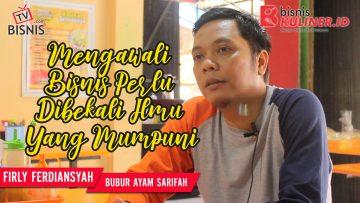 Tips Memulai Usaha Bisnis Kuliner, Langsung Dari Owner Bubur Syarifah