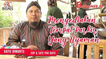 Tips Lokasi Usaha Bisnis Kuliner, Langsung Dari Owner Sop & Sate Pak Bayu