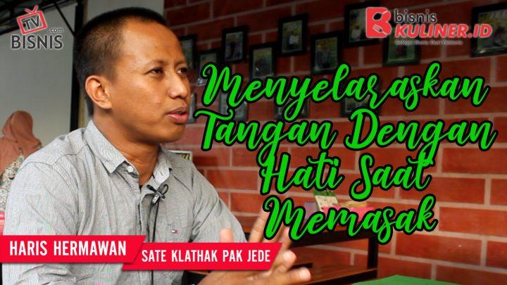 Tips Resep Bisnis Kuliner, Langsung Dari Owner Sate Klathak Pak Jede
