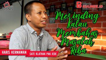 Tips Modal Usaha Bisnis Kuliner, Langsung Dari Owner Sate Klathak Pak Jede