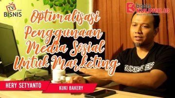 Tips Pemasaran Bisnis Kuliner, Langsung Dari Owner Kuki Bakery