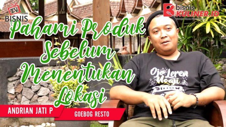 Tips Lokasi Usaha Bisnis Kuliner, Langsung Dari Owner Goebog Resto