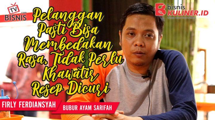 Tips Resep Bisnis Kuliner, Langsung Dari Owner Bubur Syarifah
