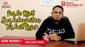 Tips Resep Bisnis Kuliner, Langsung Dari Owner Jogja Cushy Cheese