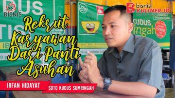Tips Manajemen SDM Bisnis Kuliner, Langsung Dari Owner Soto Kudus Sumringah