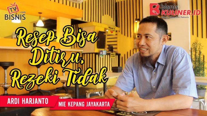 Tips Resep Bisnis Kuliner, Langsung Dari Owner Mie Kepang