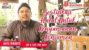 Tips Produksi Bisnis Kuliner, Langsung Dari Owner Sop & Sate Pak Bayu