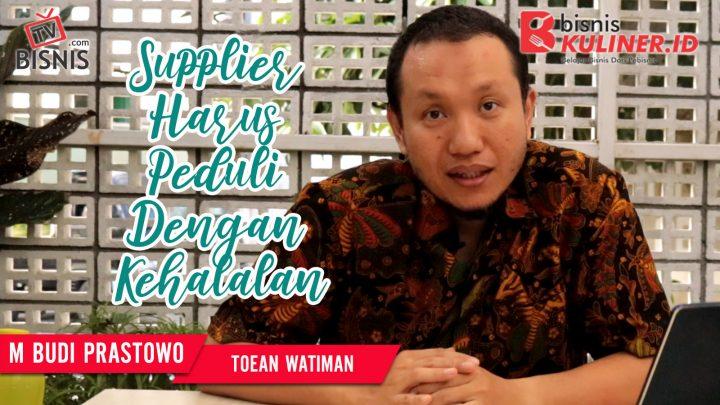 Tips Produksi Bisnis Kuliner, Langsung Dari Owner Toean Watiman