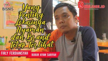 Tips Lokasi Usaha Bisnis Kuliner, Langsung Dari Owner Bubur Syarifah