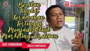Tips Pemasaran Bisnis Kuliner, Langsung Dari Owner Bakso KampungQ