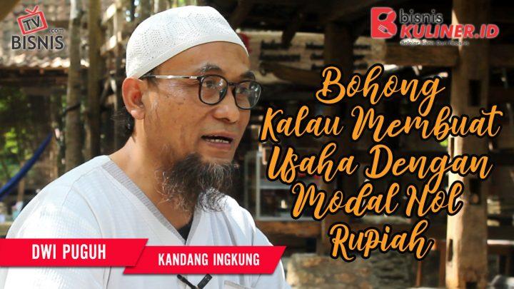 Tips Modal Usaha Bisnis Kuliner, Langsung Dari Owner Kandang Ingkung