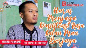 Tips Resep Bisnis Kuliner, Langsung Dari Owner Sop Empal Bu Haryoko