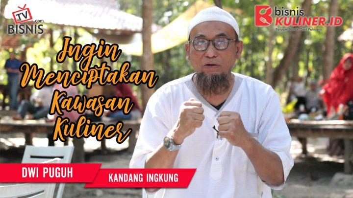 Tips Mengembangkan Bisnis Kuliner, Langsung Dari Owner Kandang Ingkung