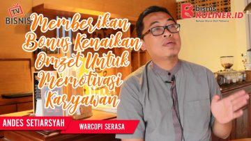 Tips Manajemen SDM Bisnis Kuliner, Langsung Dari Owner Warcopi Serasa
