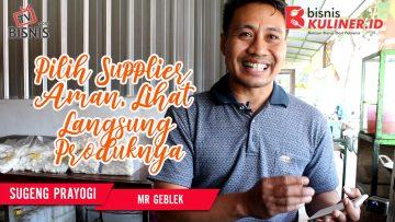 Tips Produksi Bisnis Kuliner, Langsung Dari Owner Mr Geblek