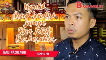 Tips Resep Bisnis Kuliner, Langsung Dari Owner Bakpiapia
