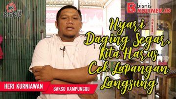 Tips Produksi Bisnis Kuliner, Langsung Dari Owner Bakso KampungQ