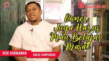 Tips Mengembangkan Bisnis Kuliner, Langsung Dari Owner Bakso KampungQ