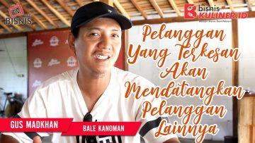 Tips Pemasaran Bisnis Kuliner, Langsung Dari Owner Bale Kanoman
