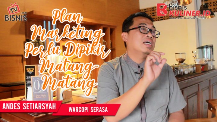 Tips Pemasaran Bisnis Kuliner, Langsung Dari Owner Warcopi Serasa