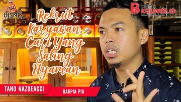 Tips Manajemen SDM Bisnis Kuliner, Langsung Dari Owner Bakpiapia