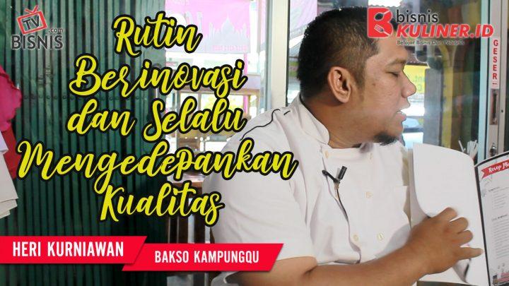 Tips Resep Bisnis Kuliner, Langsung Dari Owner Bakso KampungQ