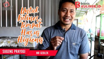 Tips Lokasi Usaha Bisnis Kuliner, Langsung Dari Owner Mr Geblek